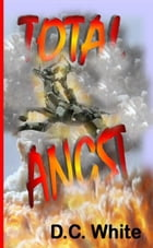 Total Angst by D.C. White