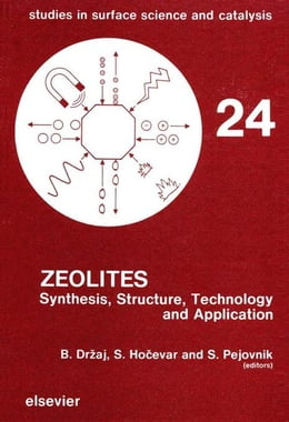 Book Zeolites: Synthesis, Structure, Technology and Application by Dr aj, B.