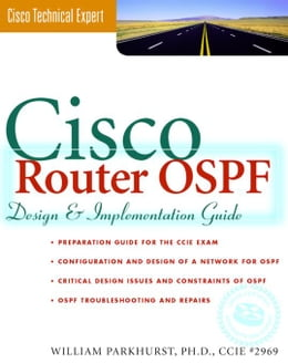 Book Cisco Router OSPF: Design & Implementaton Guide by Parkhurst, William
