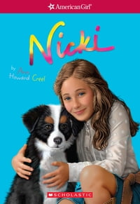 Nicki (American Girl: Girl of the Year 2007, Book 1)