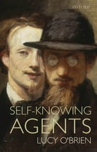 Self-Knowing Agents by Lucy O'Brien