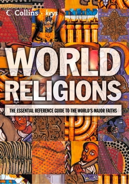 Book World Religions: The esential reference guide to the world's major faiths (Collins Keys) by Collins
