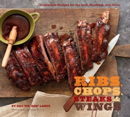 Book Ribs, Chops, Steaks, & Wings by Ray Lampe