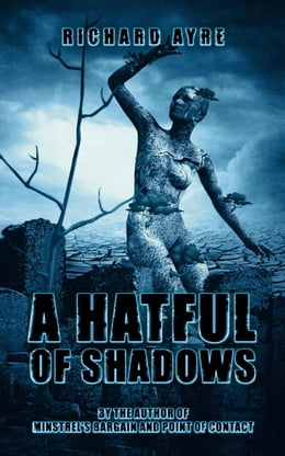 Book A Hatful of Shadows by richard ayre