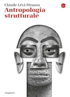 Antropologia strutturale by Claude Lévi-Strauss