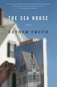 The Sea House: A Novel