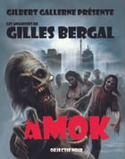 Amok by Gilles Bergal