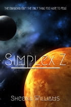 Simplex Z by Sheena Williams