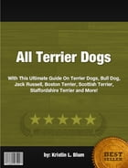 All Terrier Dogs by Kristin L. Blum
