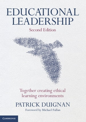 Educational Leadership Together Creating Ethical Learning Environments