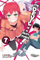 The Devil Is a Part-Timer!, Vol. 7 (manga) by Satoshi Wagahara