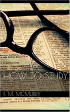 How to Study by Frank M. Mcmurry