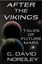 After the Vikings by G. David Nordley