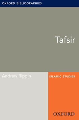 Book Tafsir: Oxford Bibliographies Online Research Guide by Andrew Rippin