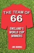 The Team of '66 England's World Cup Winners 47202f1d-85f6-46ca-b937-4a90498ad174