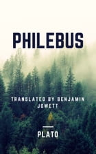 Philebus (Annotated) by Plato