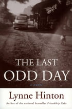 The Last Odd Day by Lynne Hinton