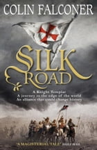 Silk Road by Colin Falconer