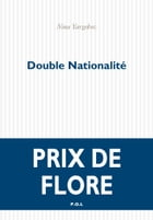 Double nationalité by Nina Yargekov