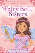 9780007523238 - Margaret McNamara: The Fairy Bell Sisters: Hearts and Flowers for Clara - Buch