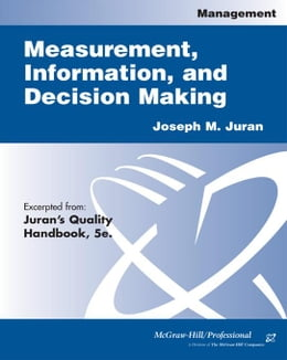 Book Measurement, Information, and Decision Making by Juran, Joseph M.