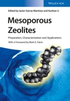 Mesoporous Zeolites: Preparation, Characterization and Applications