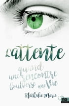 L'Attente by Nathalie Marie