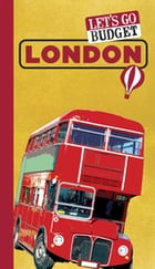 Let's Go Budget London: The Student Travel Guide by Harvard Student Agencies, Inc.