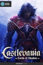Castlevania: Lord of Shadows - Strategy Guide by GamerGuides.com