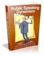Public Speaking Dynamism by Anonymous
