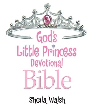 God's Little Princess Devotional Bible Bible Storybook