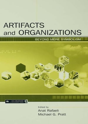 Artifacts and Organizations Beyond Mere Symbolism
