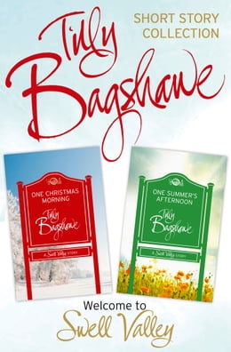 Book One Christmas Morning, One Summer's Afternoon: 2 short stories (Swell Valley Series Short Story) by Tilly Bagshawe