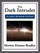 The Dark Intruder by Marion Zimmer Bradley
