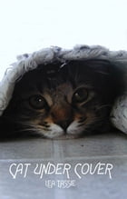 Cat Under Cover by Lea Tassie
