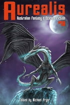 Aurealis #78 by Michael Pryor (Editor)