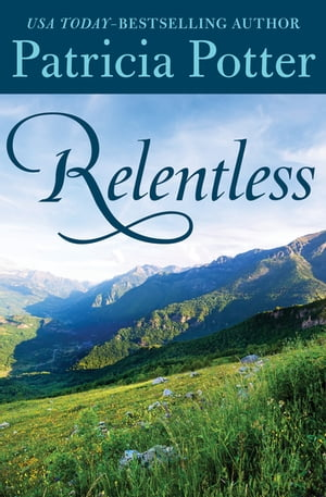 Relentless by Patricia Potter