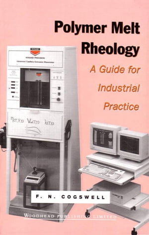 Polymer Melt Rheology A Guide for Industrial Practice