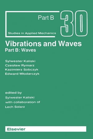 Vibrations and Waves (Part B: Waves): Part B: Waves