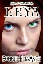 Leya: Sphere of Vision Book One by Bonnie Ferrante