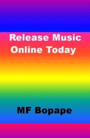 Release Music Online Today by MF Bopape