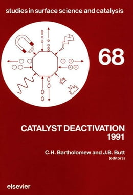 Book Catalyst Deactivation 1991 by Bartholomew, C. H.