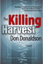 The Killing Harvest by Don Donaldson