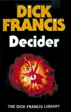 Decider by Dick Francis