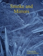 Smoke and Mirrors by Andrew Pritchard