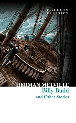 Book Billy Budd and Other Stories (Collins Classics) by Herman Melville