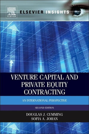 Venture Capital and Private Equity Contracting An International Perspective