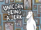 Unicorn Being a Jerk Cover Image