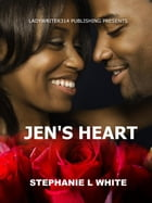 Jen's Heart by Stephanie L White