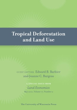Book Tropical Deforestation and Land Use by Barbier, Edward